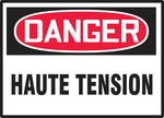 OSHA Danger HAUTE TENSION Electrical Safety Labels